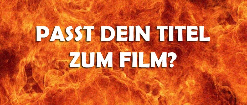 Filmtitel und Film